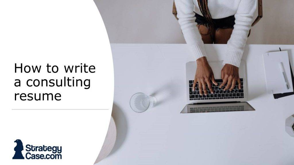 the image shows the cover for the article on how to write the perfect consulting resume