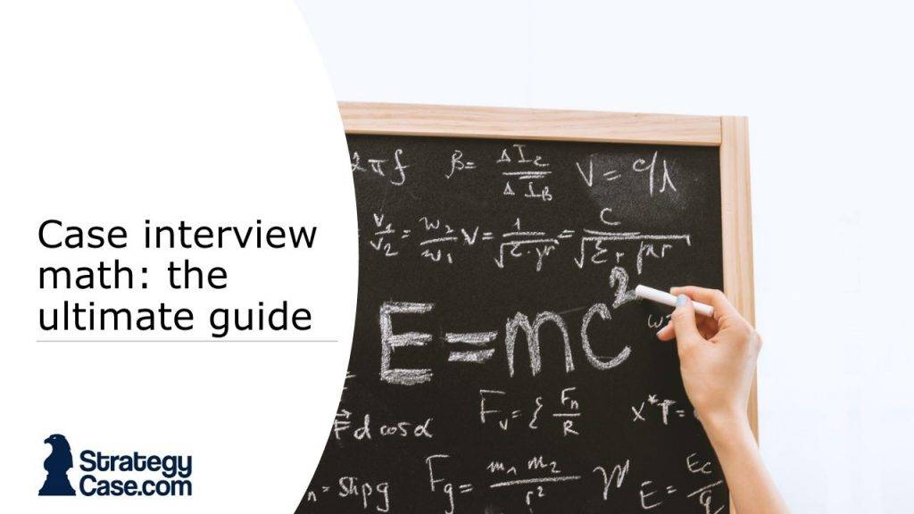 the image is the cover for an article on case interview math tips and tricks and preparation advice