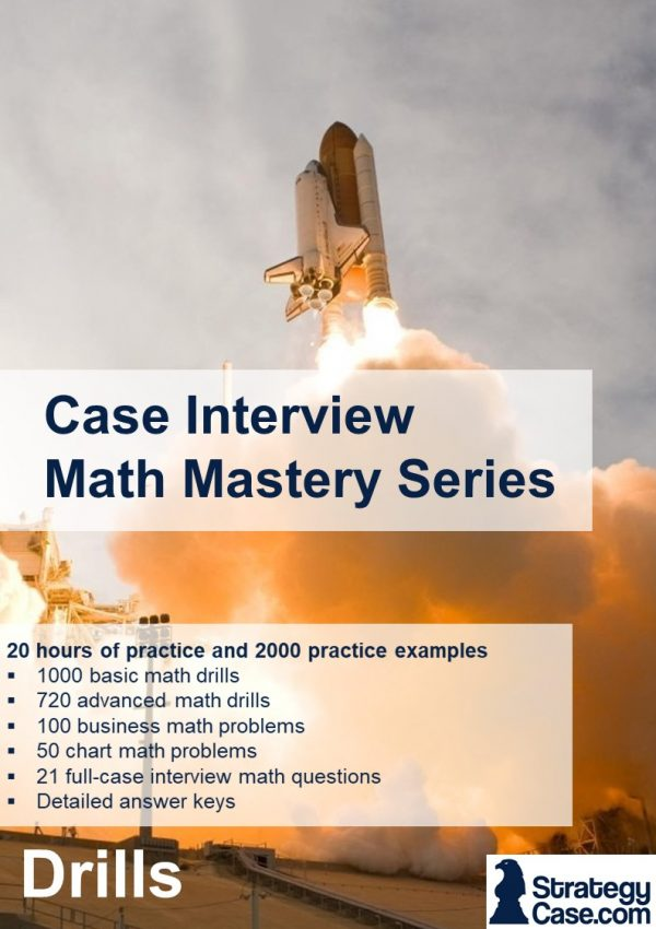 the image is the cover of the strategycase.com case interview math drill mastery package for mckinsey, bcg, and bain